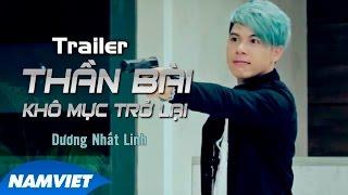 Trailer Phim Ca Nhạc Thần Bài Khô Mực Trở Lại - Dương Nhất Linh, Bảo Chung, Hiếu Hiền [MV Official]