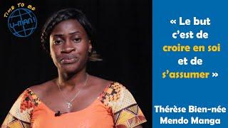 Time to Be #24 - LGBT au Cameroun avec Thérèse Bien-née MENDO MANGA