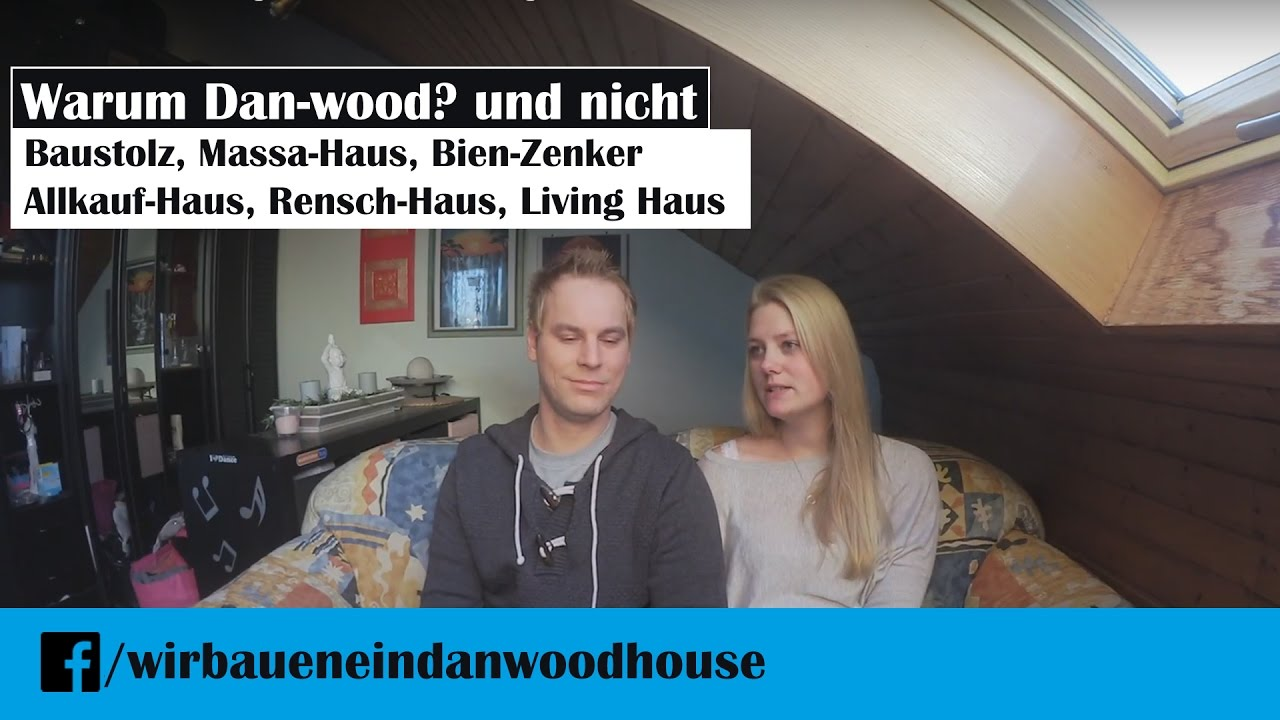 Dan Haus dan wood vlog 002 warum eigentlich dan wood