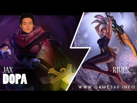 Highlights Dopa Jax Vs Riven solo Top 4.21