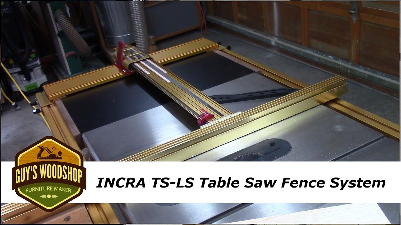 Incra Ts Ls Table Saw Fence Features And Benfits Youtube