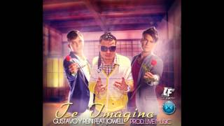 Gustavo y Rein Feat Jowell - Te Imagino (official music)