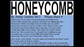 Honeycomb - Jimmy Castano