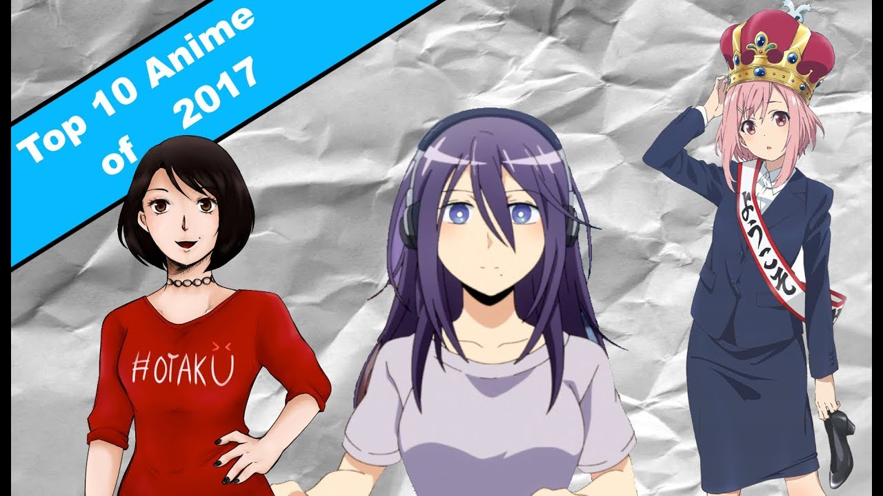 top 10 anime 2017 youtube