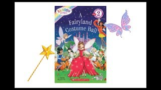 Rainbow Magic A Fairyland Costume Ball - Read Aloud Books for Toddlers, Kids and Children