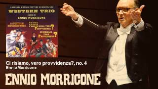 Ennio Morricone - Ci risiamo, vero provvidenza?, no. 4