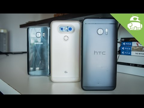 HTC 10 VS Samsung Galaxy S7 VS LG G5