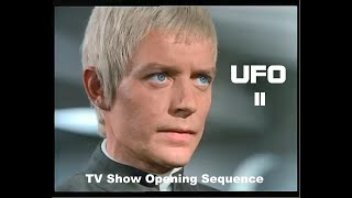 UFO II -  TV Show Opening Sequence