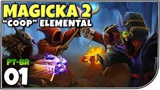 """Magicka 2 #01 - """"Cooperação"""" faz a força! Magicka Multiplayer - Gameplay em Português (PT-BR)"""