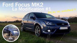 Ford Focus MK2 #1 La Modification