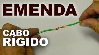 Emenda de fio rígido - Prolongamento do cabo