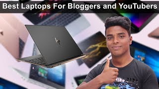 Best Laptops For Bloggers and YouTubers [Official Guide]
