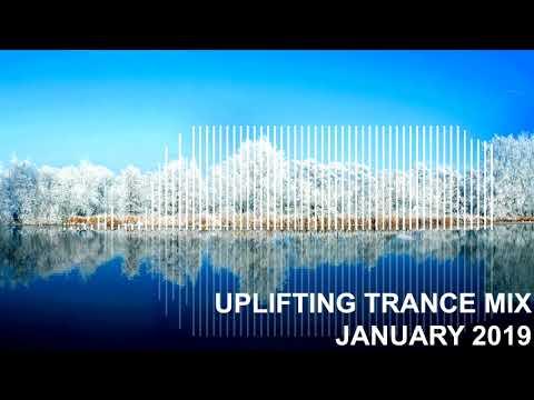 Uplifting Trance Mix - January 2019