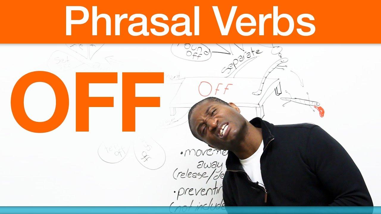 phrasal verbs off make