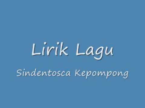 Sindentosca - Kepompong (Lirik)