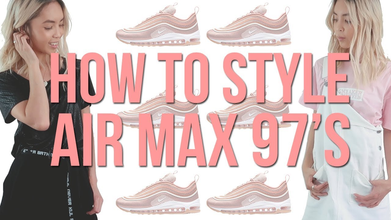 official photos e7727 81aae HOW TO STYLE  AIR MAX 97 s