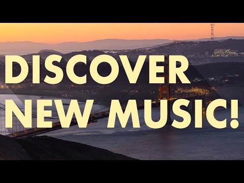 Discover New Music (Edition 12)