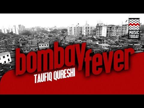 Bombay Fever | Audio Jukebox | Instrumental | World Music | Taufiq Qureshi