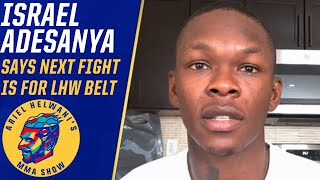 Israel Adesanya talks Jan Blachowicz fight, 2021 plans for Jon Jones | Ariel Helwani's MMA Show