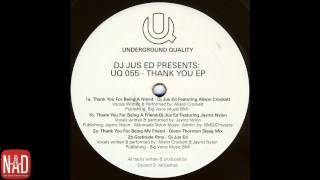 DJ Jus Ed ft. Alison Crockett - Thank You For Being A Friend