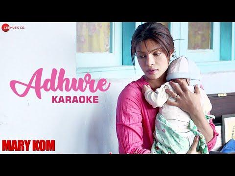 Adhure Karaoke + Lyrics (Instrumental) | MARY KOM | Priyanka Chopra