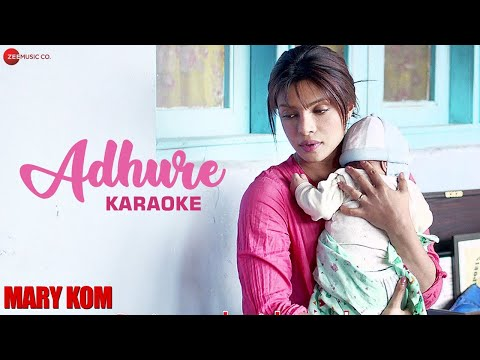 Adhure Karaoke + Lyrics (Instrumental) | MARY KOM | Priyanka Chopra