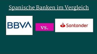 BBVA vs Santander Spanische Banken und Aktien im Vergleich