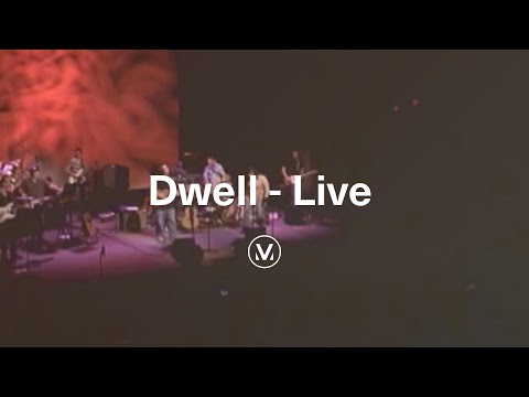 """""""Dwell"""" - from the Dwell Live DVD"""
