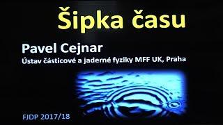 Pavel Cejnar - Šipka času (MFF FJDP 3.5.2018)