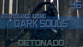 DARK SOULS - Estratégia Boss Four Kings, The Abyss - Detonado 46