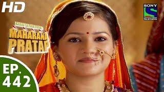 Bharat Ka Veer Putra Maharana Pratap - महाराणा प्रताप - Episode 442 - 29th June, 2015
