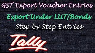 GST Export Voucher Entries Under LUT – Bonds in Tally Erp 9 }| Tally ERP9 Tutorial in hindi