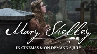 Mary Shelley | In Cinemas & On Demand 6 July