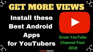 [FREE] Best Android Apps for YouTubers 2019 | Get more views on youtube | Apps for YouTube Channel