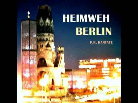 P.R. KANTATE - Heimweh Berlin (2012)