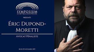 Éric Dupond-Moretti à Symposium CentraleSupélec