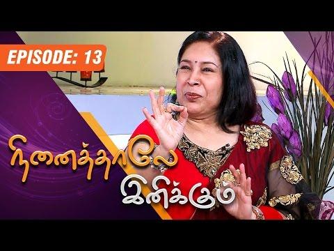 Ninaithale inikkum | (01/02/2015) | Kovai Sarala Interview | [Epi-13]