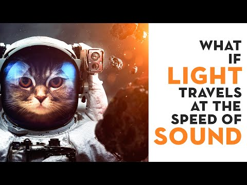 What happens if light travels at the speed of sound ? - A science thought experiment