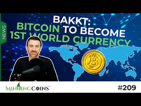 #209 Bitcoin: 1st World Currency & New Gold Standard