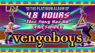 Vengaboys - 48 Hours