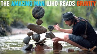 Amazing Man Who Reads Gravity - Mind Blowing Stone Balancer