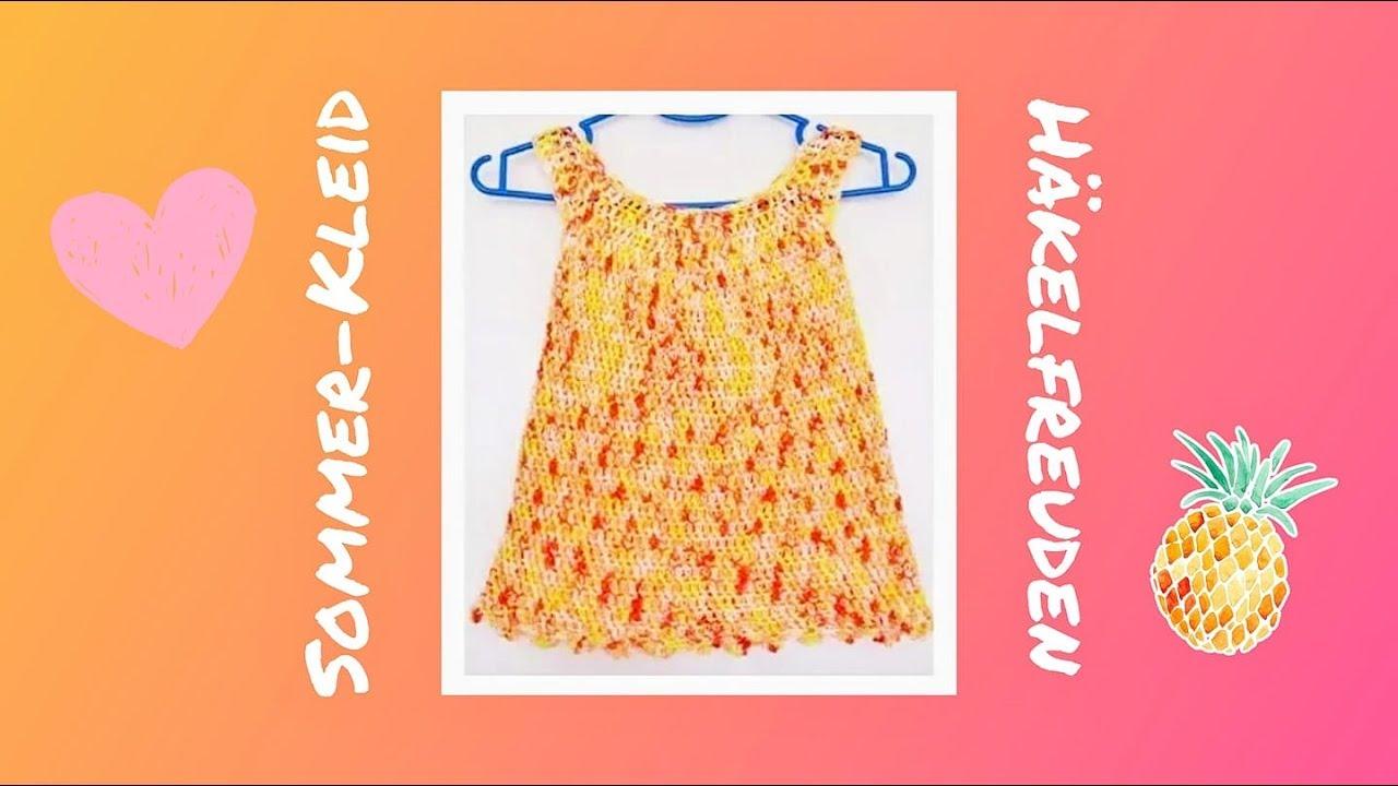 Sommerkleidsommerkleidchen Häkeln Für 2 Bis 3 Jahre Youtube