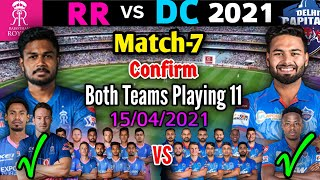 IPL 2021 Match-7 | Delhi Capitals vs Rajasthan Royals Match Playing 11 | DC vs RR Match Playing 11