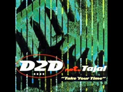 D2D TAKE YOUR TIME.wmv
