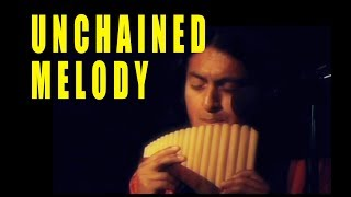 Unchained Melody -Righteous Brothers - Pan Flute