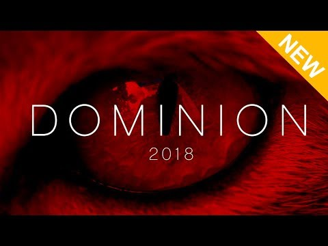DOMINION - Updated 2018 Trailer, Director Interview & Reactions