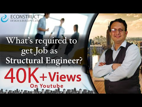 What's Required To Get Job As A Structural Engineer?