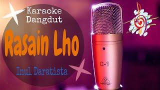 Karaoke dangdut Rasain Lho - Inul Daratista || Cover Dangdut No Vocal