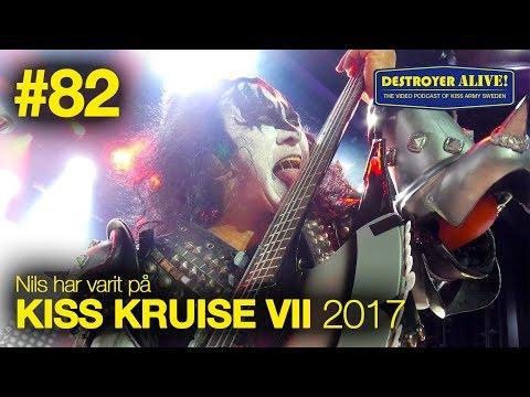 #82 DestroyerAlive - Nils har varit på Kiss Kruise VII 2017