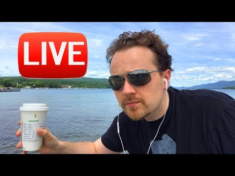 LIVE - Lake George, NY!! - Lazy Hazy 2nd Day of Summer - Awesome Yankee Candles